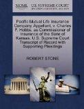 Pacific Mutual Life Insurance Company, Appellant, v. Charles F. Hobbs, as Commissioner of In...