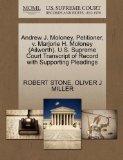 Andrew J. Moloney, Petitioner, v. Marjorie H. Moloney (Ailworth). U.S. Supreme Court Transcr...