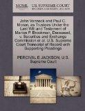 John Vanneck and Paul C. Moran, as Trustees Under the Last Will and Testament of Marion P. B...