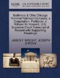 Baltimore & Ohio Chicago Terminal Railroad Company, a Corporation, Petitioner, v. William W....