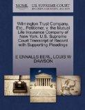 Wilmington Trust Company, Etc., Petitioner, v. the Mutual Life Insurance Company of New York...