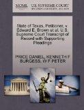 State of Texas, Petitioner, v. Edward E. Brown et al. U.S. Supreme Court Transcript of Recor...
