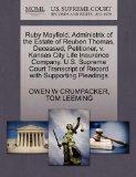Ruby Mayfield, Administrix of the Estate of Reuben Thomas, Deceased, Petitioner, v. Kansas C...