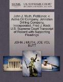 John J. Muth, Petitioner, v. Aetna Oil Company, Johnston Drilling Company, Incorporated, Fre...
