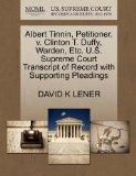 Albert Tinnin, Petitioner, v. Clinton T. Duffy, Warden, Etc. U.S. Supreme Court Transcript o...