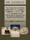 The State National Bank of Marshall, in Liquidation, Petitioner, v. W. D. Tittle. U.S. Supre...