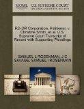 RD-DR Corporation, Petitioner, v. Christine Smith, et al. U.S. Supreme Court Transcript of R...