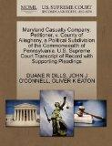Maryland Casualty Company, Petitioner, v. County of Allegheny, a Political Subdivision of th...