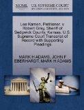 Lee Kamen, Petitioner, v. Robert Gray, Sheriff of Sedgwick County, Kansas. U.S. Supreme Cour...