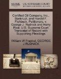 Certified Oil Company, Inc., Bankrupt, and Harold F. Fishbeck, Petitioners, v. George J. Rud...
