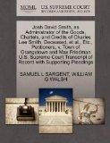 Josh David Smith, as Administrator of the Goods, Chattels, and Credits of Charles Lee Smith,...