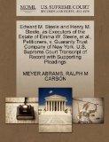 Edward M. Steele and Henry M. Steele, as Executors of the Estate of Emma W. Steele, et al., ...