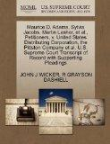 Maurice D. Adams, Sylvia Jacobs, Martin Lasher, et al., Petitioners, v. United States Distri...