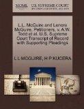 L.L. McGuire and Lenore McGuire, Petitioners, v. A.W. Todd et al. U.S. Supreme Court Transcr...