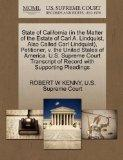 State of California (in the Matter of the Estate of Carl A. Lindquist, Also Called Carl Lind...