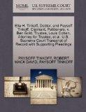 Ella H. Tinkoff, Debtor, and Paysoff Tinkoff, Claimant, Petitioners, v. Ben Gold, Trustee, L...
