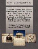 Gerald F. Updike, Mrs. Grace Peari Updike, Leon W. Updike, et al., Petitioners, v. Ivan M. W...