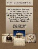 Ike Kostrow and Bernard J. Wollis, Petitioners, v. Commonwealth of Virginia, ex rel. Virgini...
