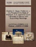 Charles C. Diggs, Petitioner, v. the People of the State of Michigan. U.S. Supreme Court Tra...