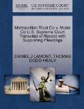 Metropolitan Trust Co v. Muter Co U.S. Supreme Court Transcript of Record with Supporting Pl...