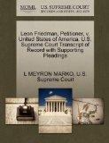 Leon Friedman, Petitioner, v. United States of America. U.S. Supreme Court Transcript of Rec...