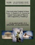 Pennsylvania Central Airlines Corp. v. Duskin U.S. Supreme Court Transcript of Record with S...