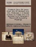 Charles A. Dana, Sir James Dunn, John W. Hubbard, et al., Etc., Petitioners, v. J. Donald Du...