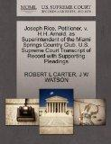 Joseph Rice, Petitioner, v. H.H. Arnold, as Superintendent of the Miami Springs Country Club...