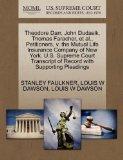 Theodore Darr, John Dudasik, Thomas Faracher, et al., Petitioners, v. the Mutual Life Insura...