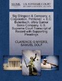 Sig Ellingson & Company, a Corporation, Petitioner, v. E.C. Butenbach, d/b/a Garner Sales Co...