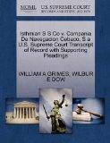 Isthmian S S Co v. Compania De Navegacion Cebaco, S a U.S. Supreme Court Transcript of Recor...