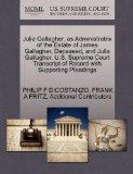 Julia Gallagher, as Administratrix of the Estate of James Gallagher, Deceased, and Julia Gal...
