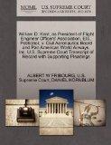 William D. Kent, as President of Flight Engineer Officers' Association, Etc., Petitioner, v....