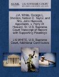 J.A. White, George L. Sheldon, Nelson E. Taylor, and Mrs. John Hancock, Appellants, v. Perry...