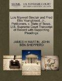 Lois Maxwell Sinclair and Fred Ellis Youngblood, Jr., Petitioners, v. State of Texas. U.S. S...