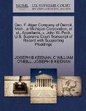 Geo. F. Alger Company of Detroit, Mich., a Michigan Corporation, et al., Appellants, v. John...
