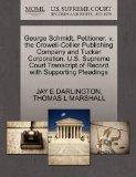 George Schmidt, Petitioner, v. the Crowell-Collier Publishing Company and Tucker Corporation...