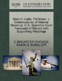 Mary H. Latta, Petitioner, v. Commissioner of Internal Revenue. U.S. Supreme Court Transcrip...
