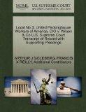 Local No 3, United Packinghouse Workers of America, CIO v. Wilson & Co U.S. Supreme Court Tr...