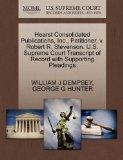Hearst Consolidated Publications, Inc., Petitioner, v. Robert R. Stevenson. U.S. Supreme Cou...