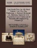 Lee Kwok Dun, by His Next Friend, Lee You Poy, Petitioner, v. Herbert Brownell, Jr., Attorne...
