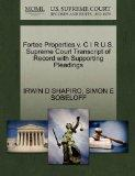 Fortee Properties v. C I R U.S. Supreme Court Transcript of Record with Supporting Pleadings