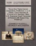 Texas Gas Transmission Corporation, Petitioner, v. Z. D. Atkins, Commissioner of Finance and...