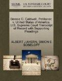 Bennie C. Caldwell, Petitioner, v. United States of America. U.S. Supreme Court Transcript o...