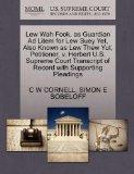 Lew Wah Fook, as Guardian Ad Litem for Lew Suey Yet, Also Known as Lew Thew Yut, Petitioner,...