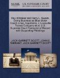 Ray Whitaker and Harry L. Swaim, Doing Business as Blue Motor Coach Lines, Appellants, v. Lo...