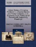 United States of America, Petitioner, v. Virginia Electric and Power Company. U.S. Supreme C...
