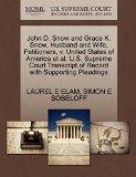 John D. Snow and Grace K. Snow, Husband and Wife, Petitioners, v. United States of America e...