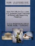 New York Life Ins Co v. Lake U.S. Supreme Court Transcript of Record with Supporting Pleadings