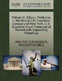 William H. Ellison, Petitioner, v. the Mutual Life Insurance Company of New York. U.S. Supre...